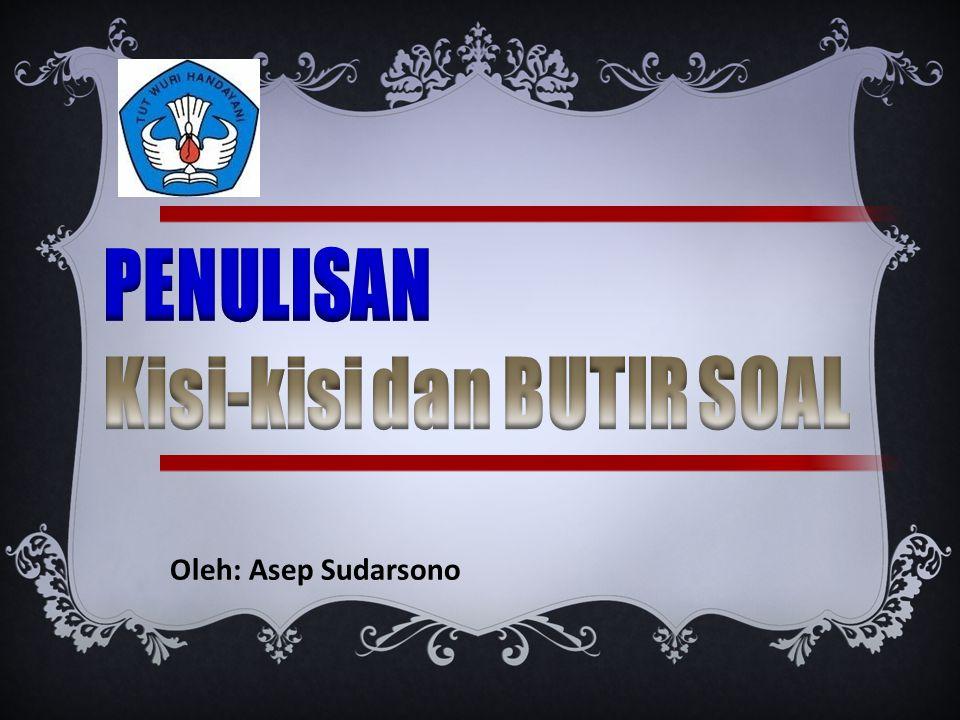 Oleh: Asep Sudarsono