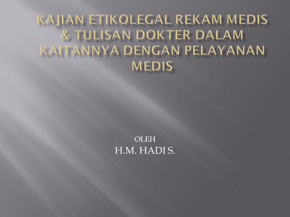 OLEH H.M. HADI S.