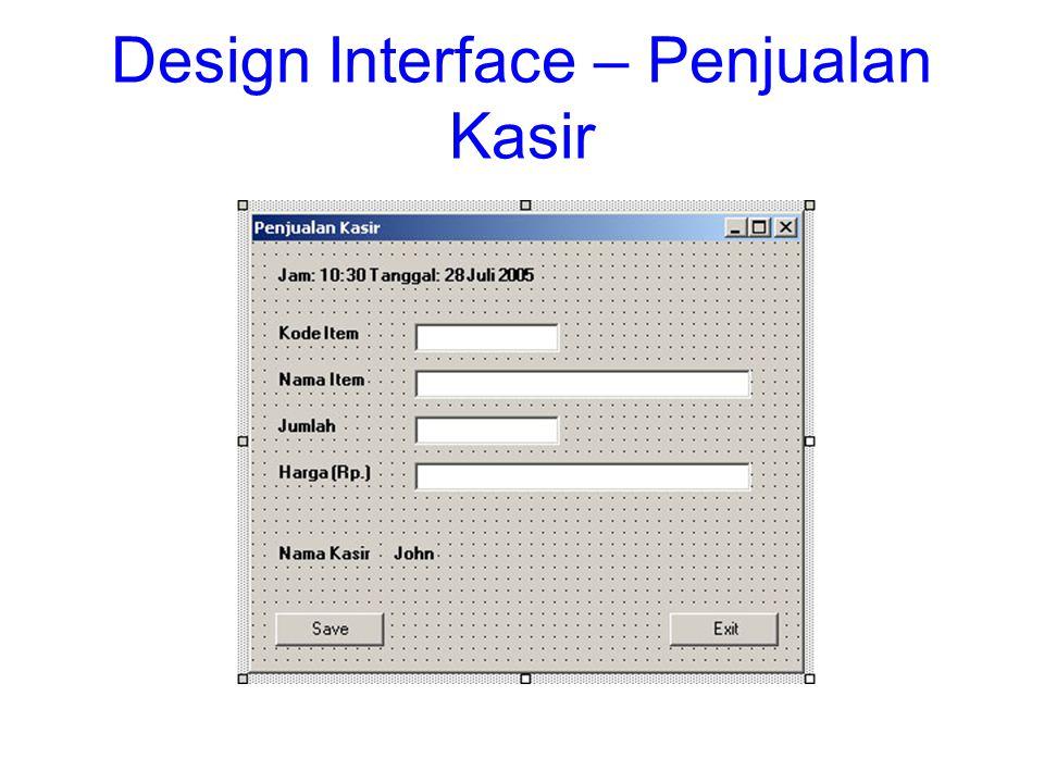 Design Interface – Penjualan Kasir