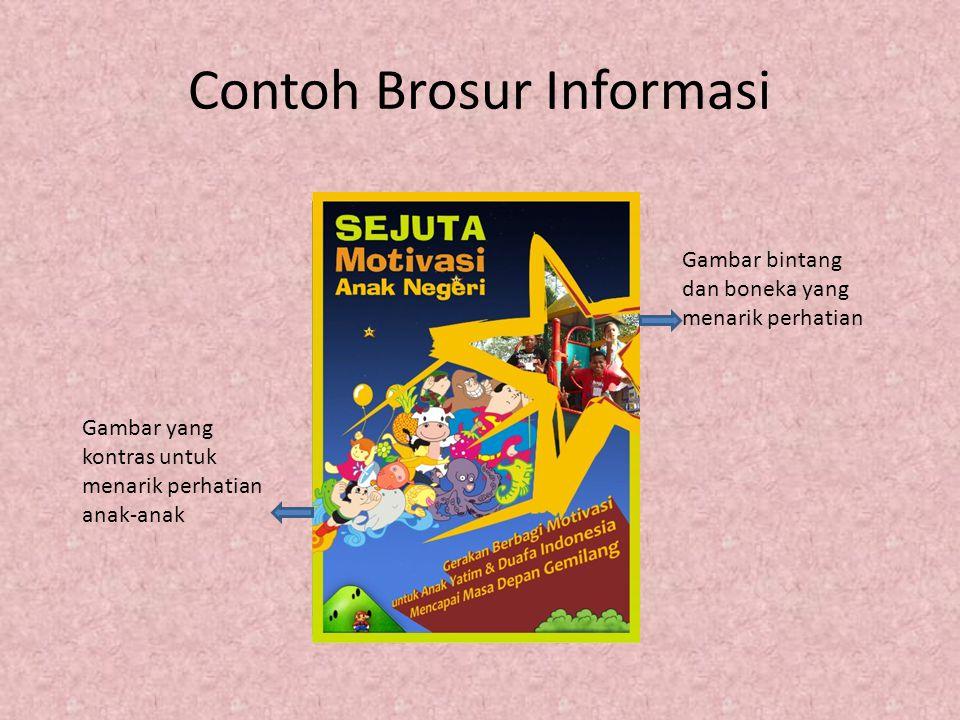 Brosur Informasi IndikatorIdealKenyataanAnalisa Tata Letak kata Kata  Tata letak kata pada sebuah brosur harus tertata rapi  Tata letak kata- kata ini harus.