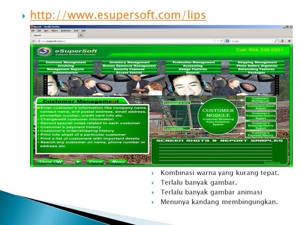  http://www.esupersoft.com/lips http://www.esupersoft.com/lips  Kombinasi warna yang kurang tepat.