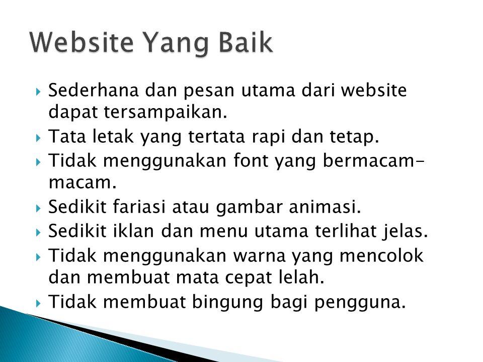  Sederhana dan pesan utama dari website dapat tersampaikan.
