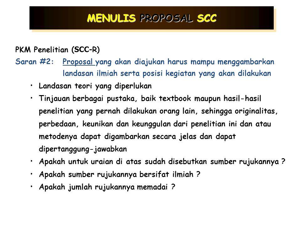 Saran #1:Proposal yang akan diajukan harus mampu menjawab secara jelas pertanyaan-pertanyaan berikut SCC Pengabdian pada Masyarakat ( SCC- S) Siapa pe