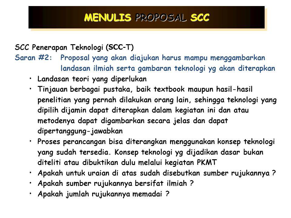 PKM Penelitian ( SCC- R) Saran #2:Proposal yang akan diajukan harus mampu menggambarkan landasan ilmiah serta posisi kegiatan yang akan dilakukan Land