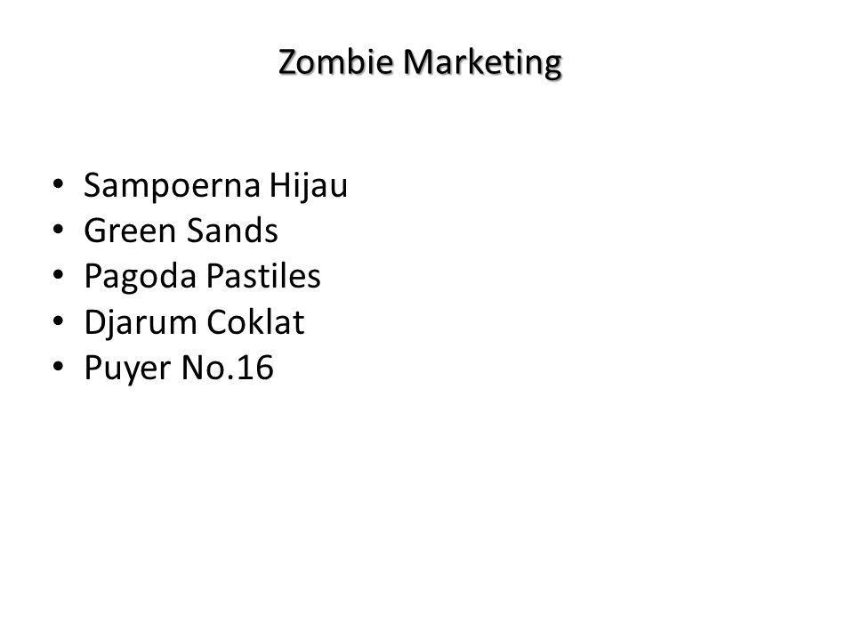 Zombie Marketing Sampoerna Hijau Green Sands Pagoda Pastiles Djarum Coklat Puyer No.16
