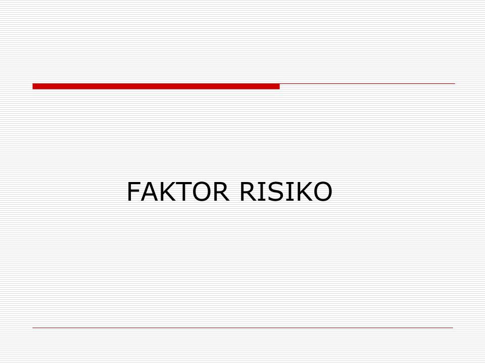 FAKTOR RISIKO