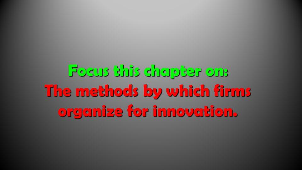 Organizational Mechanisms for Innovation