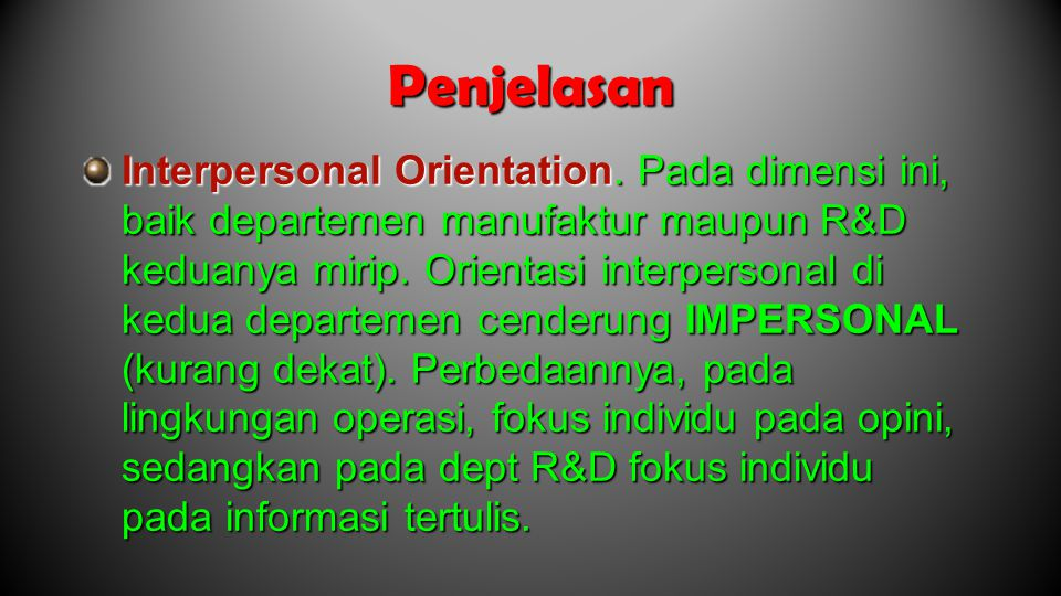 Penjelasan Interpersonal Orientation.