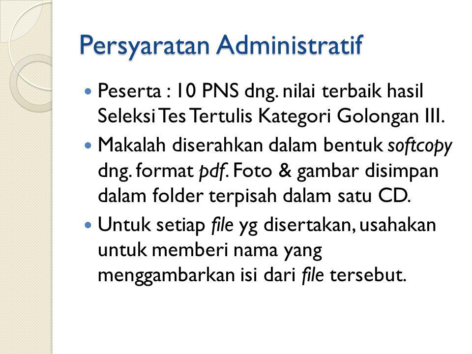Persyaratan Administratif Peserta : 10 PNS dng.