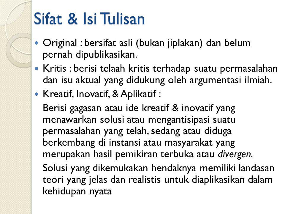 Logis & Sistematis : Tiap langkah penulisan dirancang dng.