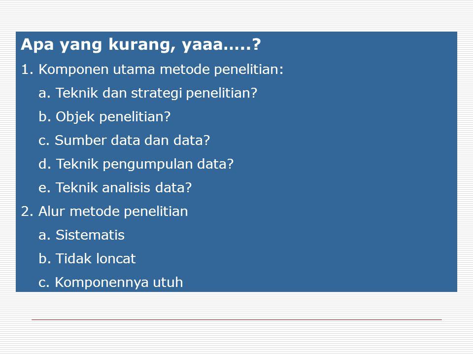 d. Teknik Pengumpulan Data Metode angket, wawancara, studi pustaka e. Analisis Data Penyajian secara deskriptif P = x 100% f/p Khusus untuk menguji an