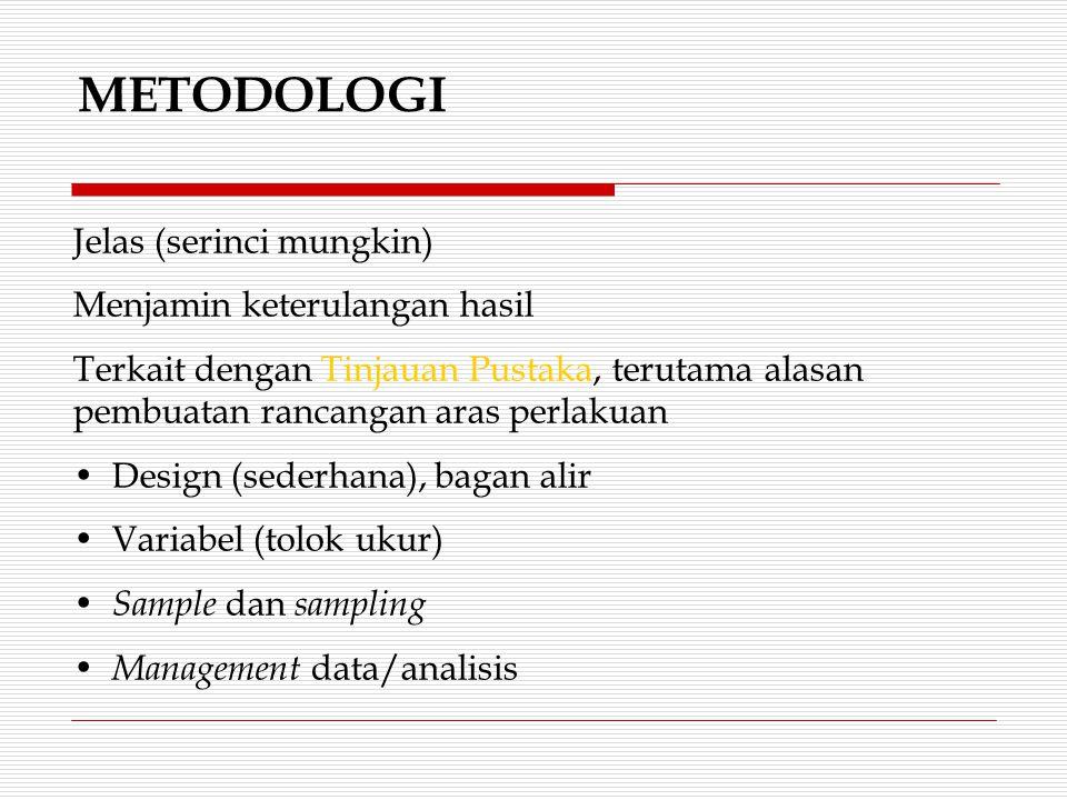 Apa yang kurang, yaaa…..? 1.Komponen utama metode penelitian: a. Teknik dan strategi penelitian? b. Objek penelitian? c. Sumber data dan data? d. Tekn