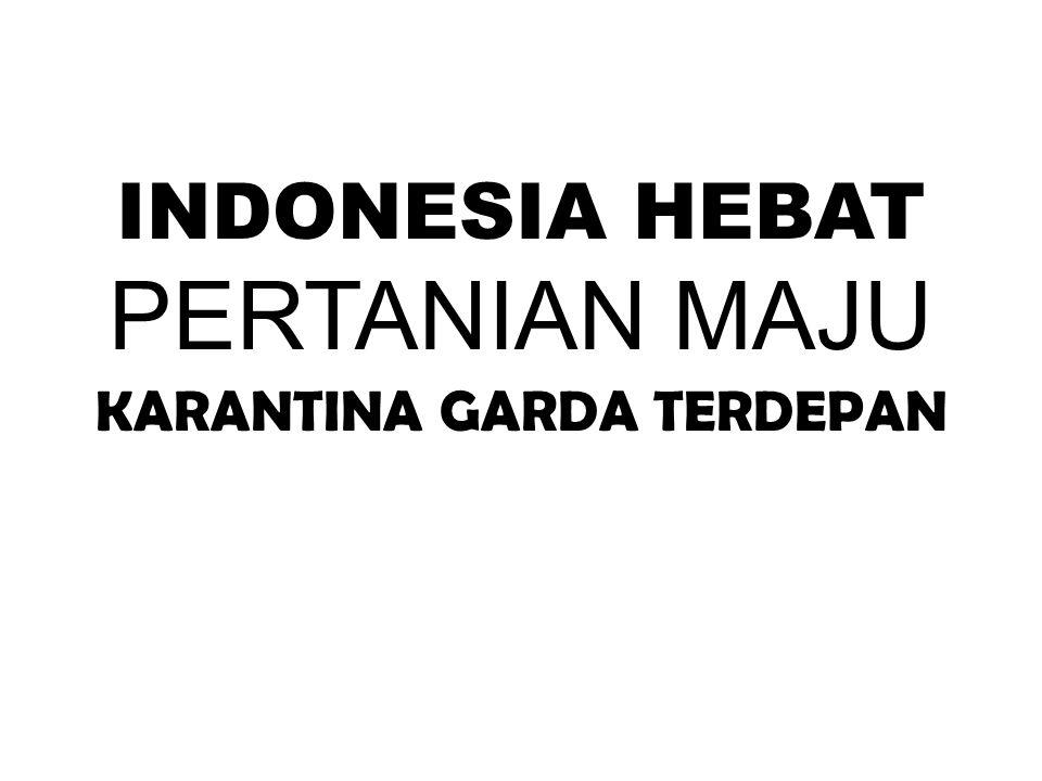 EVALUASI OPERASIONAL BADAN KARANTINA PERTANIAN Bekasi, 18-21 Nopember 2014 REVOLUSI MENTAL