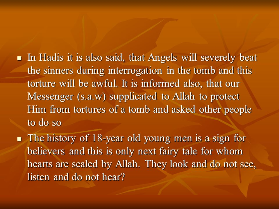 The Prophet of Allah Muhammad (s.a.w) said about the sinners.