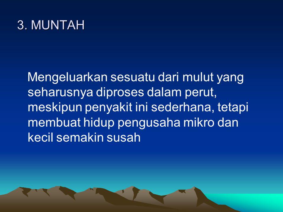 MUNTAH 'MUNTAH'.