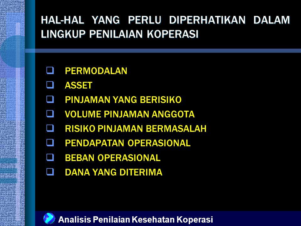 Analisis Penilaian Kesehatan Koperasi 3.ASPEK MANAJEMEN 5.