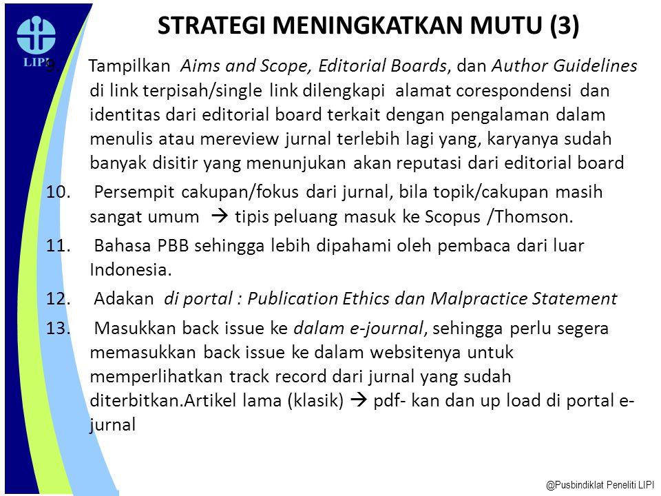 5. Segera mendaftarkan E-ISSN ke PDII-LIPI melalui alamat: http://issn.pdii.lipi.go.id/. http://issn.pdii.lipi.go.id/ 6. Bakukan nama jurnal antara ve