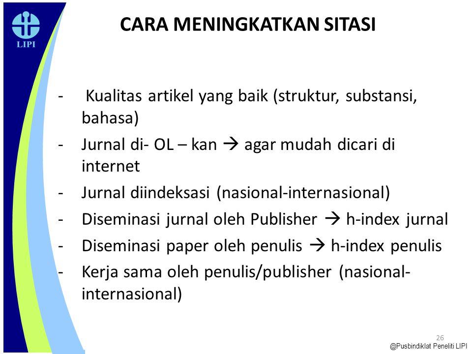 25 Scopus Score Cord @Pusbindiklat Peneliti LIPI - Journal Policy: 35% * Editors * Authors * Peer Review - Content: 20% * termasuk abstract - Citednes
