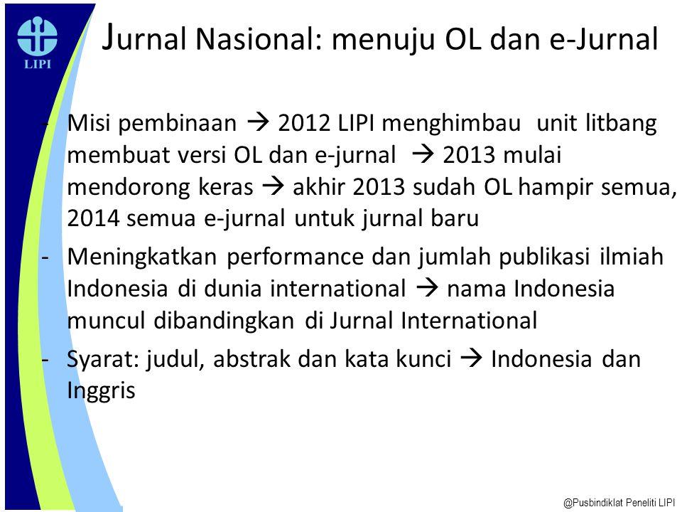 25 Scopus Score Cord @Pusbindiklat Peneliti LIPI - Journal Policy: 35% * Editors * Authors * Peer Review - Content: 20% * termasuk abstract - Citedness: 25% * of journal articles in Scopus * of authors in Scopus - Online availability : 10% - Regularity: 10% (no delay)