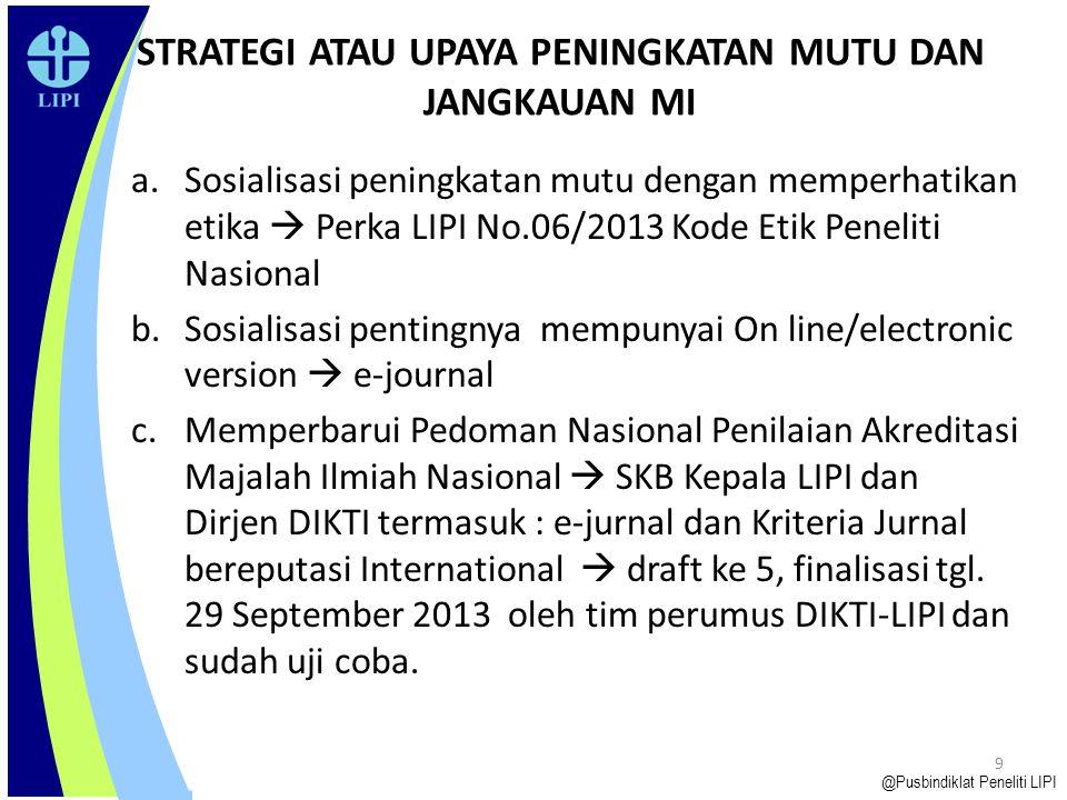 5.Segera mendaftarkan E-ISSN ke PDII-LIPI melalui alamat: http://issn.pdii.lipi.go.id/.