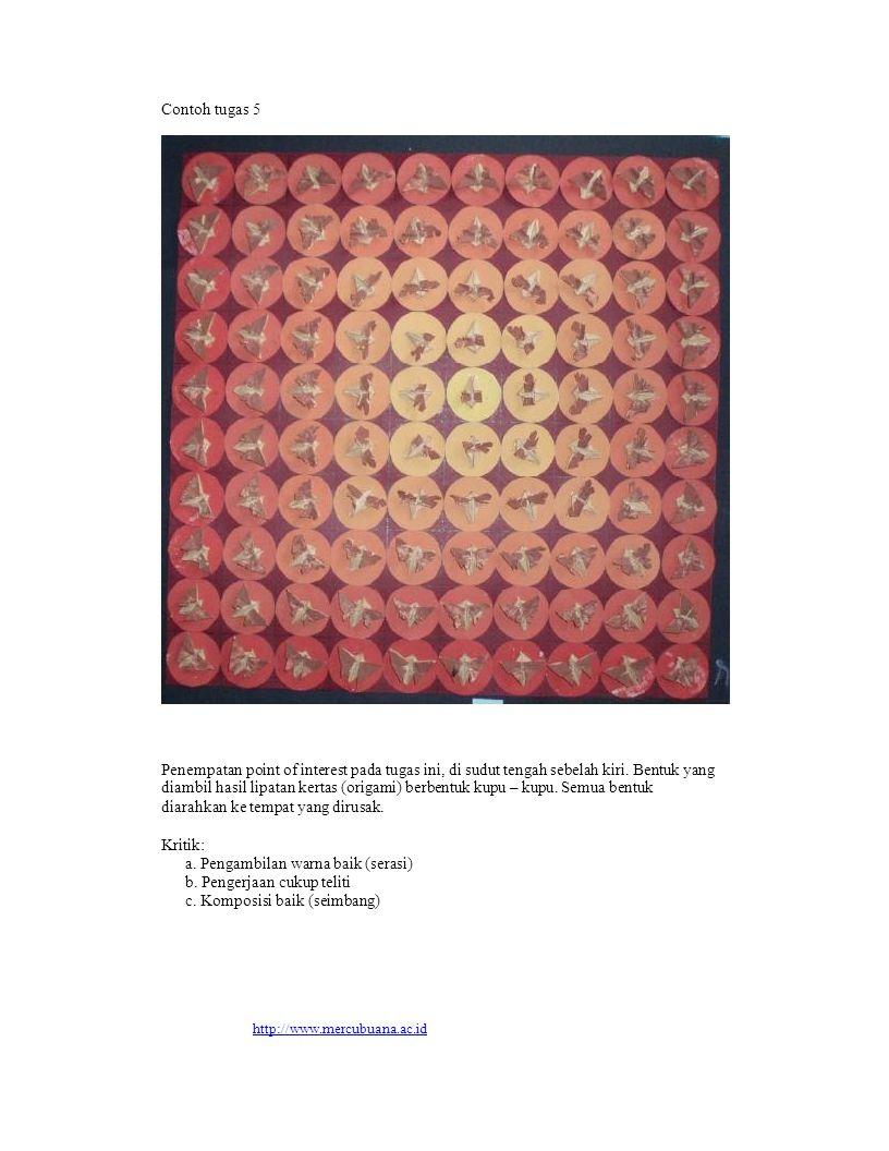 Contoh tugas 5 Penempatan point of interest pada tugas ini, di sudut tengah sebelah kiri. Bentuk yang diambil hasil lipatan kertas (origami) berbentuk