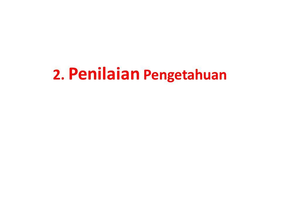 2. Penilaian Pengetahuan
