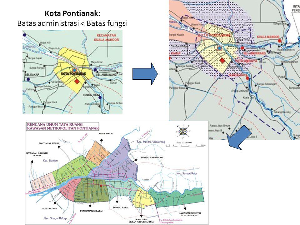 Kota Pontianak: Batas administrasi < Batas fungsi