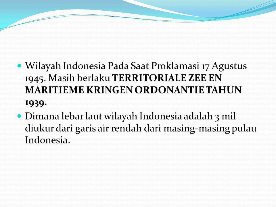 Wilayah Indonesia Pada Saat Proklamasi 17 Agustus 1945.