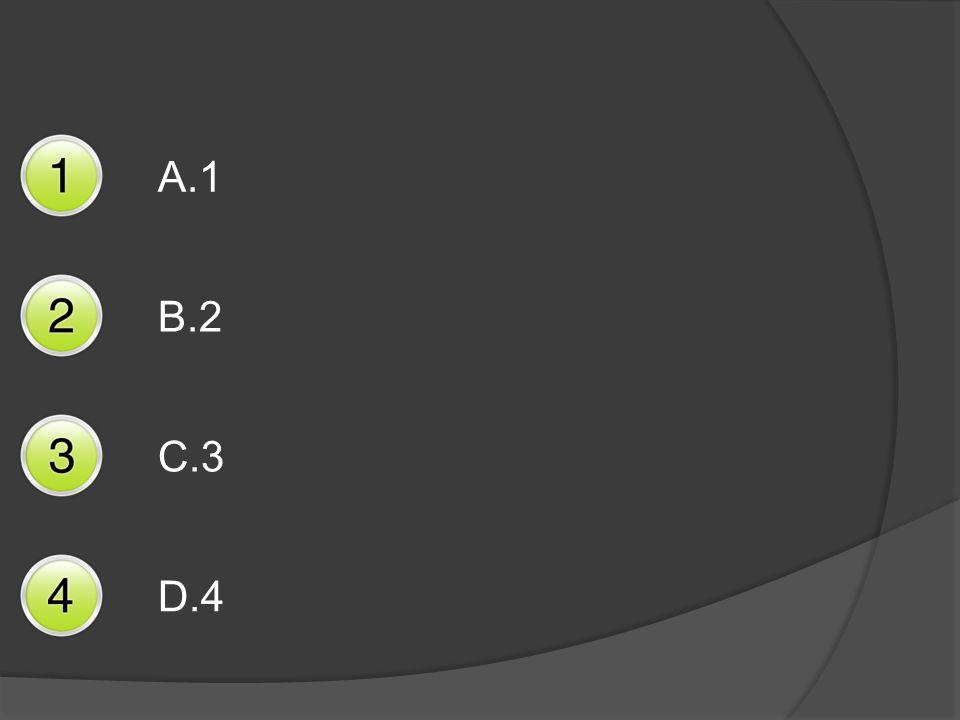 A.1 B.2 C.3 D.4
