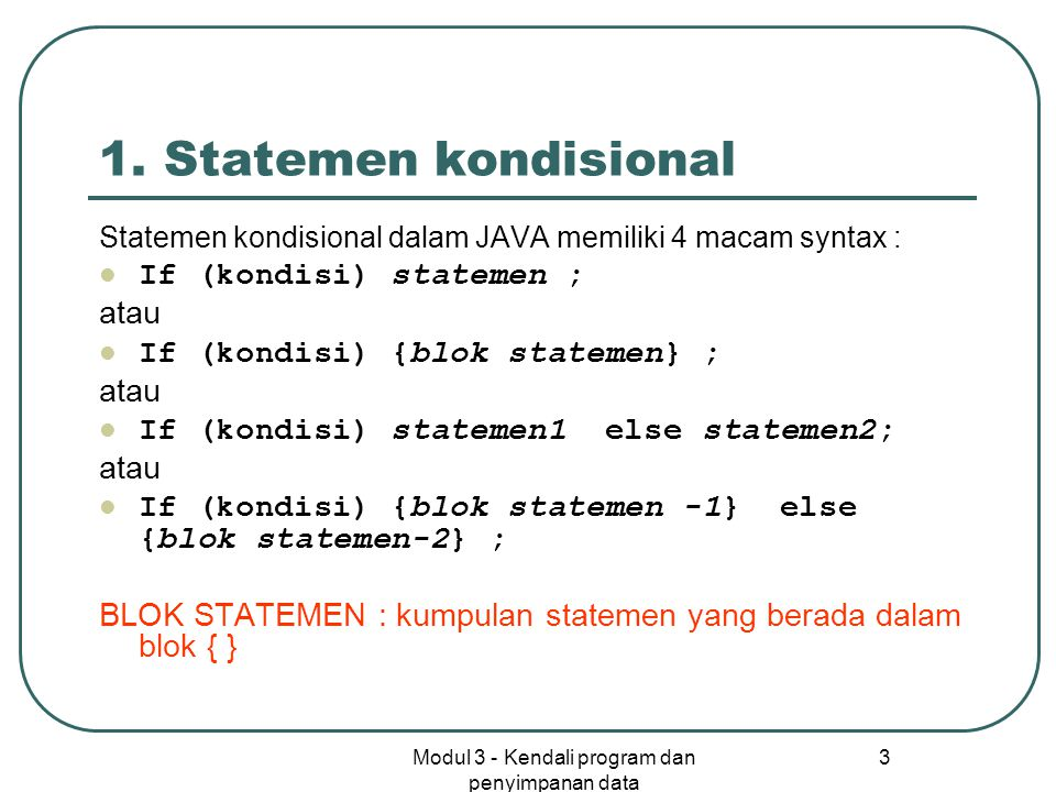 Modul 3 - Kendali program dan penyimpanan data 3 1.