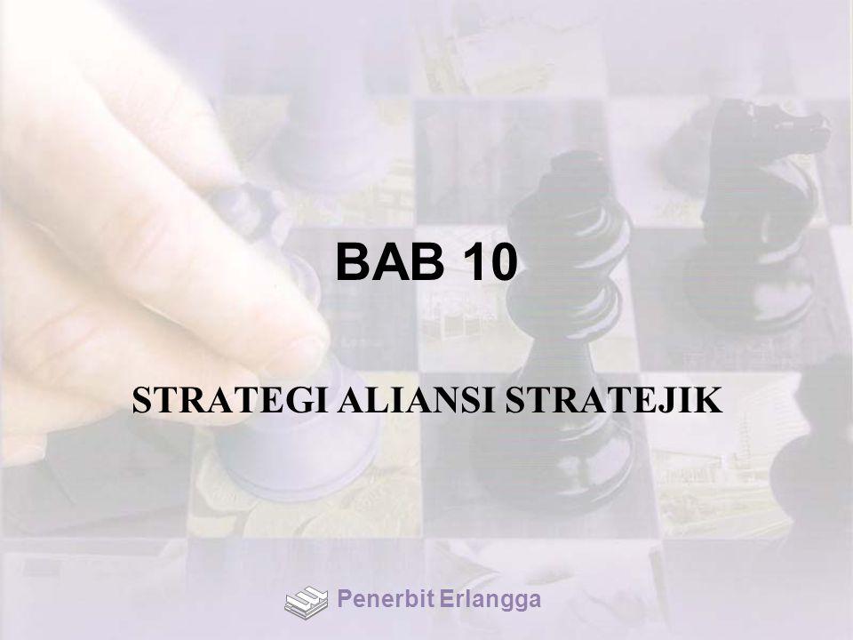 BAB 10 STRATEGI ALIANSI STRATEJIK Penerbit Erlangga