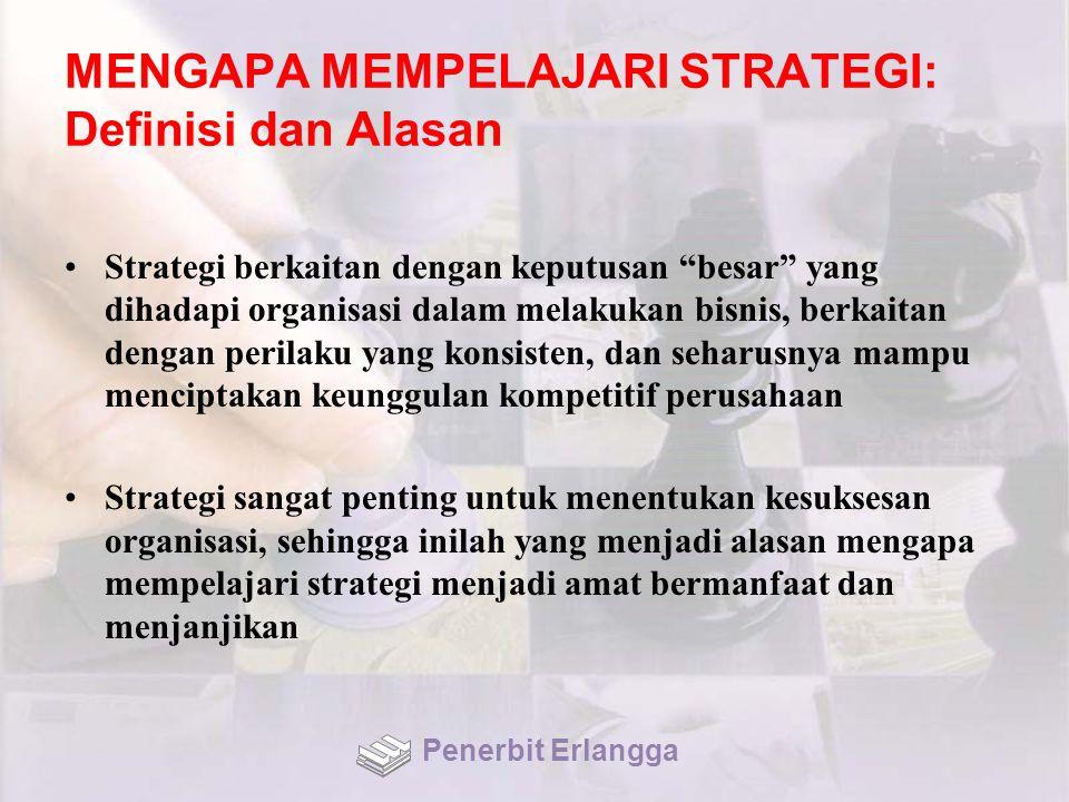 STRATEGI KORPORAT BUMN Tiga Strategi Privatisasi: Privatisasi segera Restrukturisasi sebelum privatisasi Restrukturisasi dan privatisasi secara paralel Penerbit Erlangga