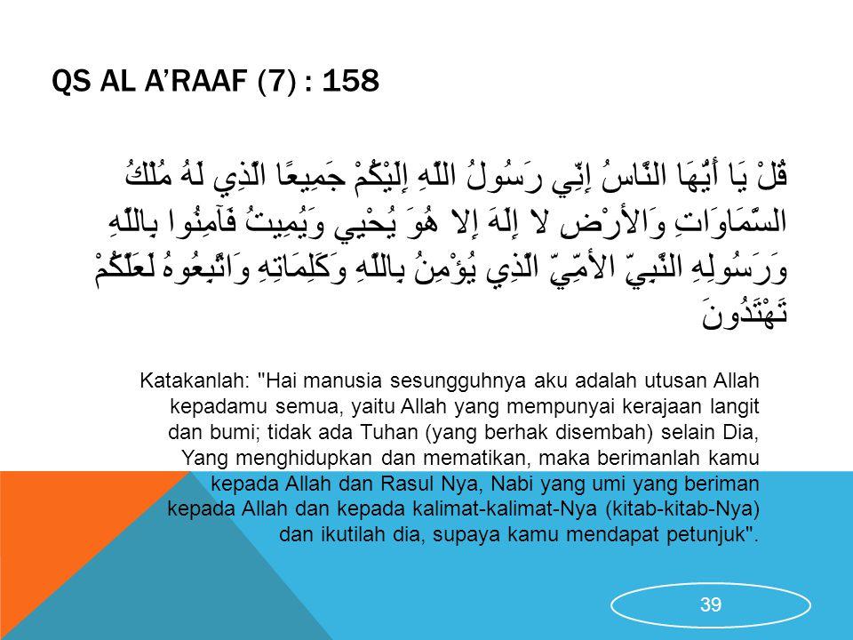 QS AL A'RAAF (7) : 158 Katakanlah: