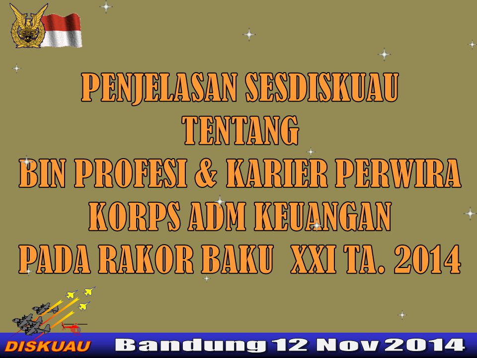 DASAR KEPUTUSAN KEPALA STAF TNI AU NO: KEP/4/ III /2004 TANGGAL 1 MARET TAHUN 2004 TTG POKOK-POKOK ORGANISASI DAN PROSEDUR ESELON PELAKSANAN PUSAT TINGKAT MABESAU.