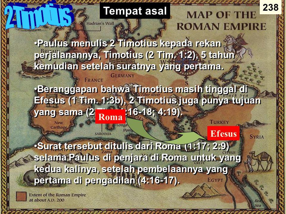 Authorship 238 Penulisan Bukti Eksternal Pengesahan untuk penulisan surat-surat Paulus sebaik surat lainnya kecuali Roma dan 1 Korintus Bukti Internal Surat tersebut menyatakan penulisan surat- surat Paulus (2 Tim.