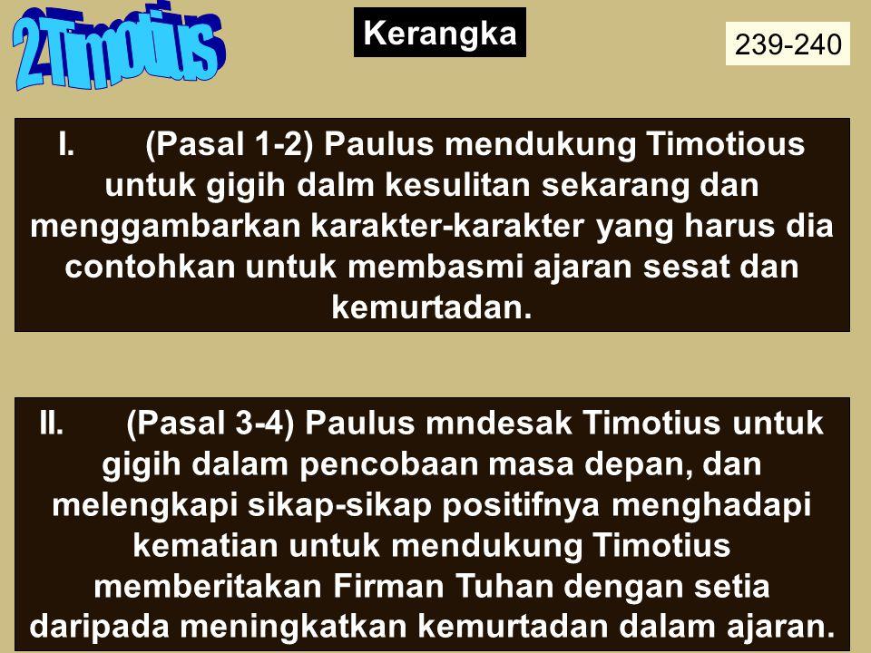 Pandangan Paulus tentang Alkitab a.Inspirasi Tuhan (3:16; 2 Petrus1:21) b.