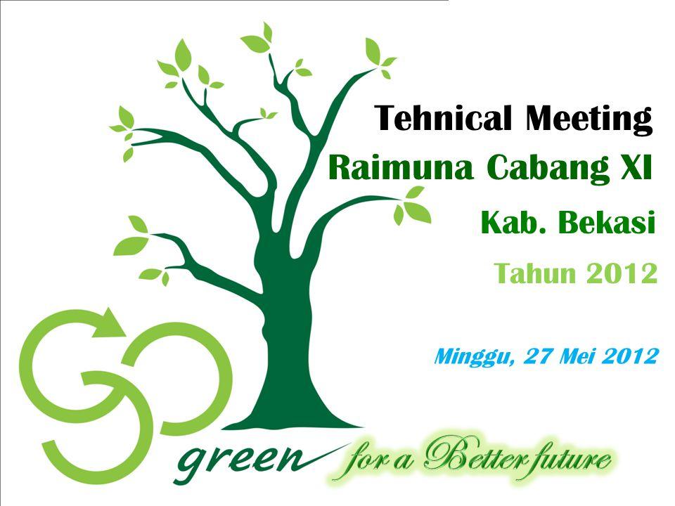 Tehnical Meeting Raimuna Cabang XI Kab. Bekasi Tahun 2012 Minggu, 27 Mei 2012