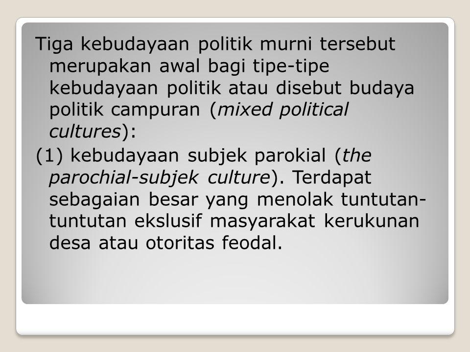 (2) kebudayaan subjek partisipan (subject partisipant culture).