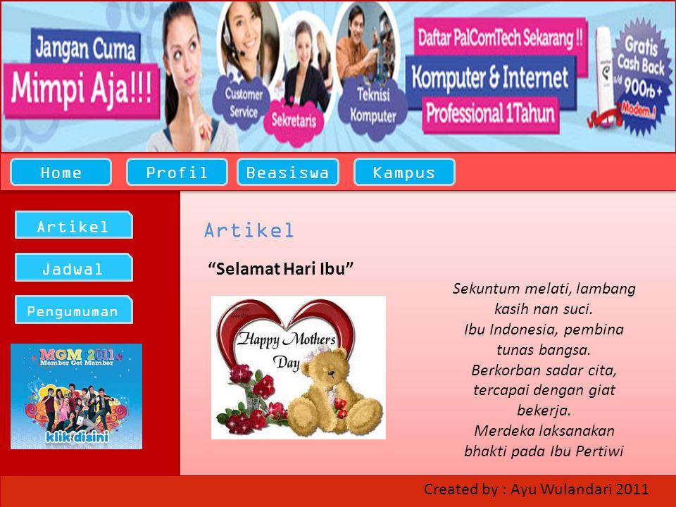 HomeProfilBeasiswaKampus Artikel Jadwal Pengumuman Selamat Hari Ibu Artikel Sekuntum melati, lambang kasih nan suci.