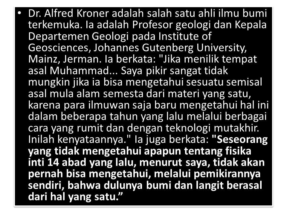 Dr.Alfred Kroner adalah salah satu ahli ilmu bumi terkemuka.