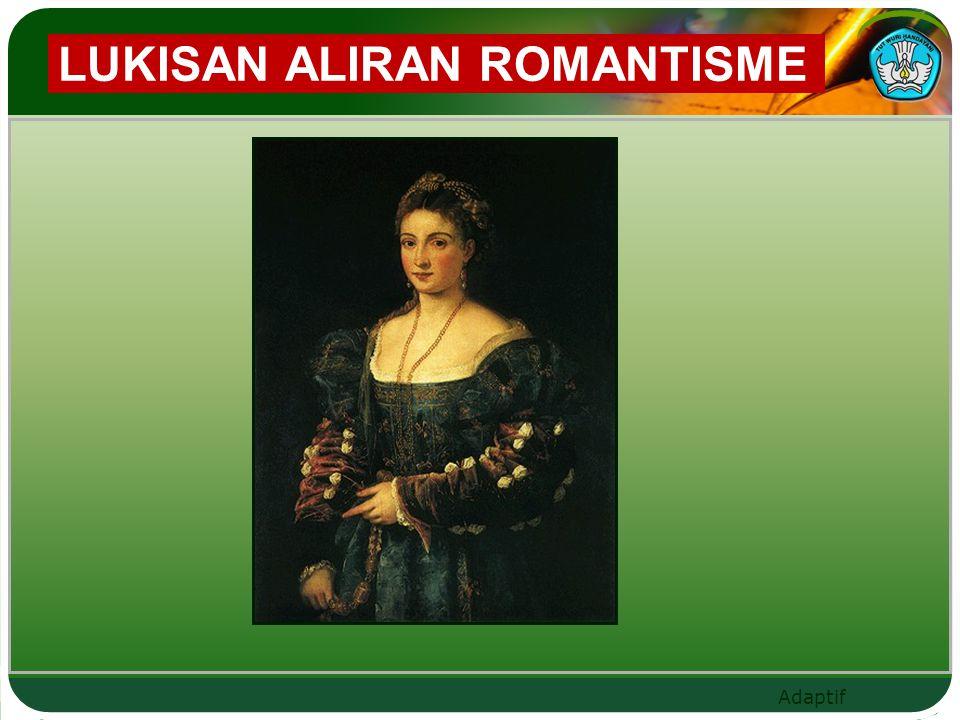Adaptif LUKISAN ALIRAN ROMANTISME