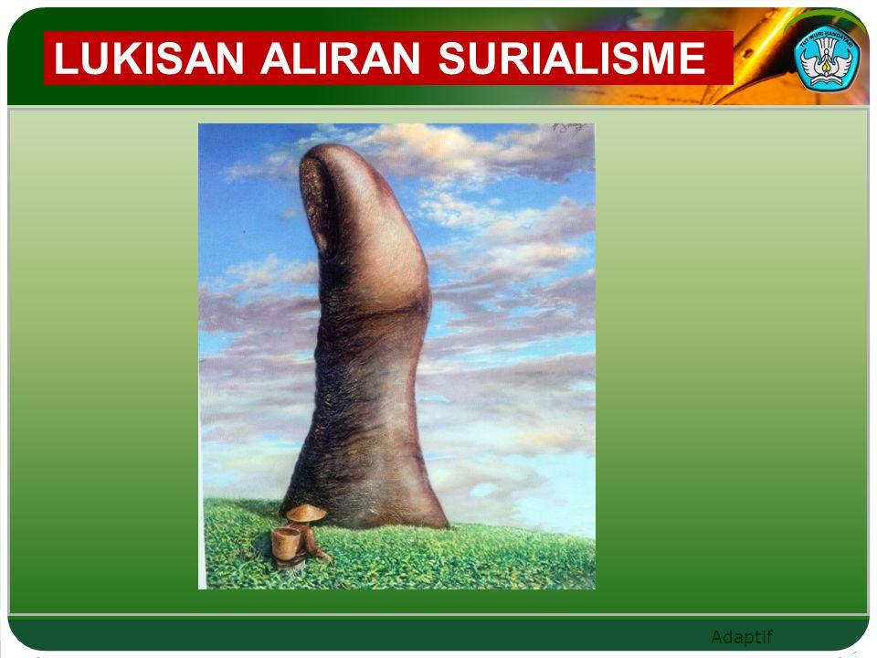 Adaptif LUKISAN ALIRAN SURIALISME