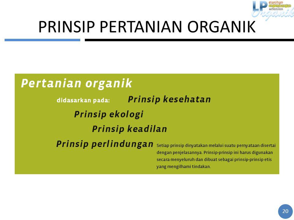 PRINSIP PERTANIAN ORGANIK 20