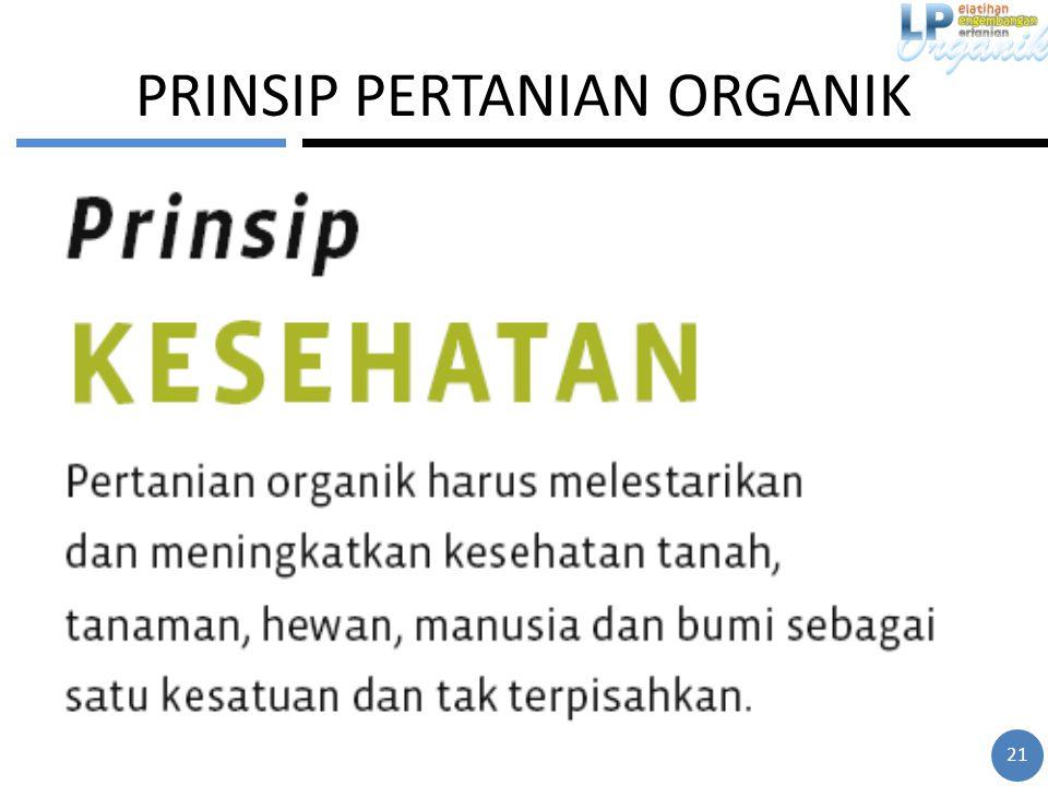 PRINSIP PERTANIAN ORGANIK 21