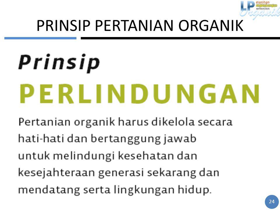 PRINSIP PERTANIAN ORGANIK 24