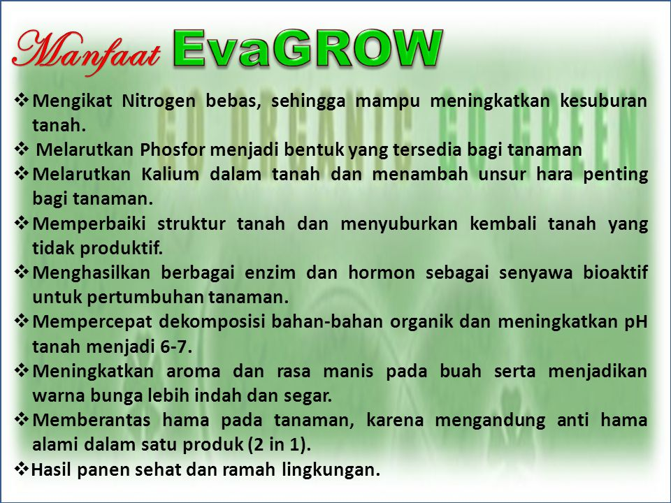 Penggunaan 1.Semprotkan Tiens EvaGROW pada permukaan tanah secara merata 2 hari sebelum tanam 2.Semprotkan Tiens EvaGROW pada permukaan tanah sawah / ladang saat umur tanaman padi 7 - 10 hst.