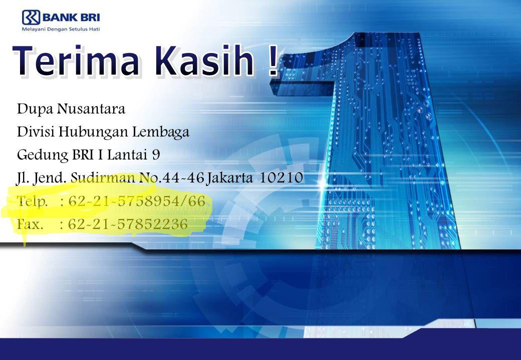 Dupa Nusantara Divisi Hubungan Lembaga Gedung BRI I Lantai 9 Jl.