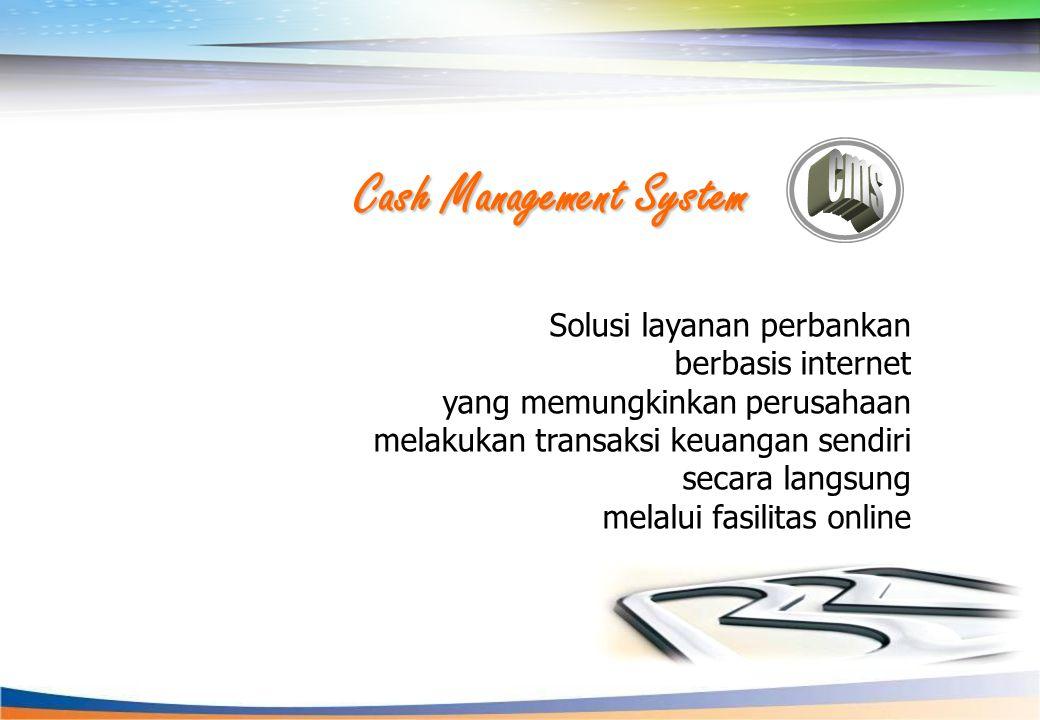 Cash Management BRI Manfaat Cash Management BRI  Kecepatan Informasi  Reduksi Biaya  Informasi Rekening (Account Inquiry)  Rekening Koran (Account Statement)  Mutasi Rekening (Transaction History)