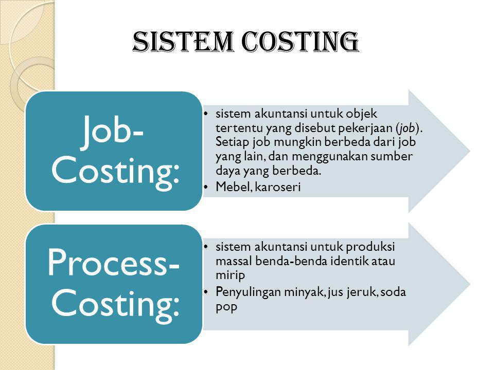 sistem akuntansi untuk objek tertentu yang disebut pekerjaan (job). Setiap job mungkin berbeda dari job yang lain, dan menggunakan sumber daya yang be