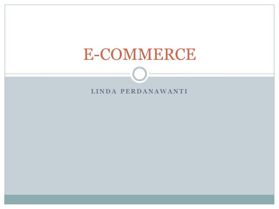 LINDA PERDANAWANTI E-COMMERCE
